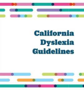 CA Dyslexia Guidelines